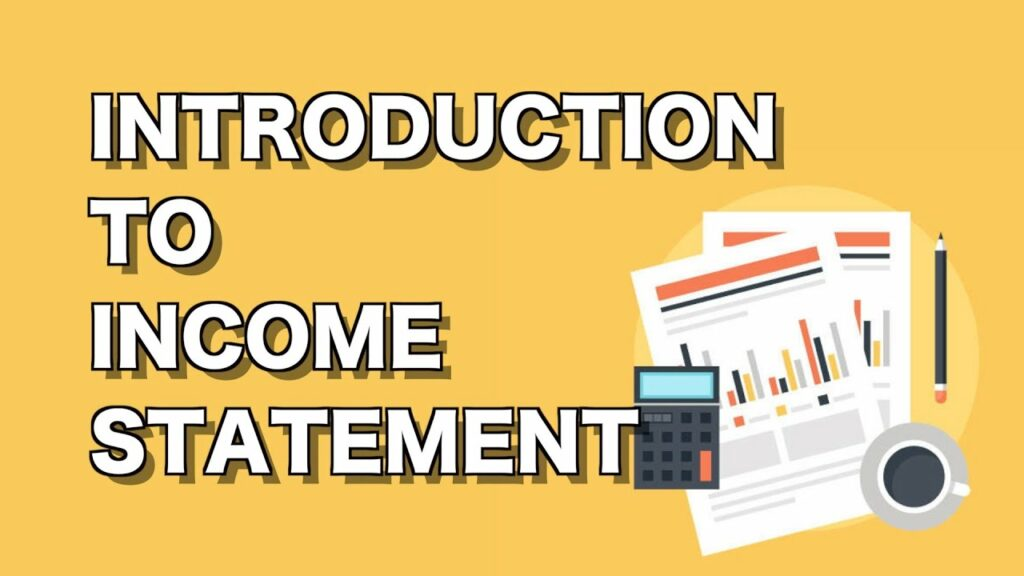 Income Statement: Introduction